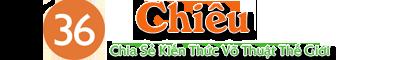 36 Chiêu – Thế Giới Võ Thuật – Bài Tập Thể Hình – Các Môn Phái